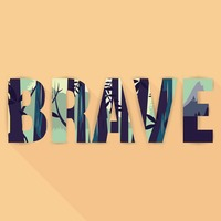 Double exposure of brave wallpaper with text