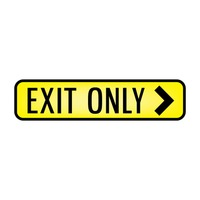 Exit only signboard