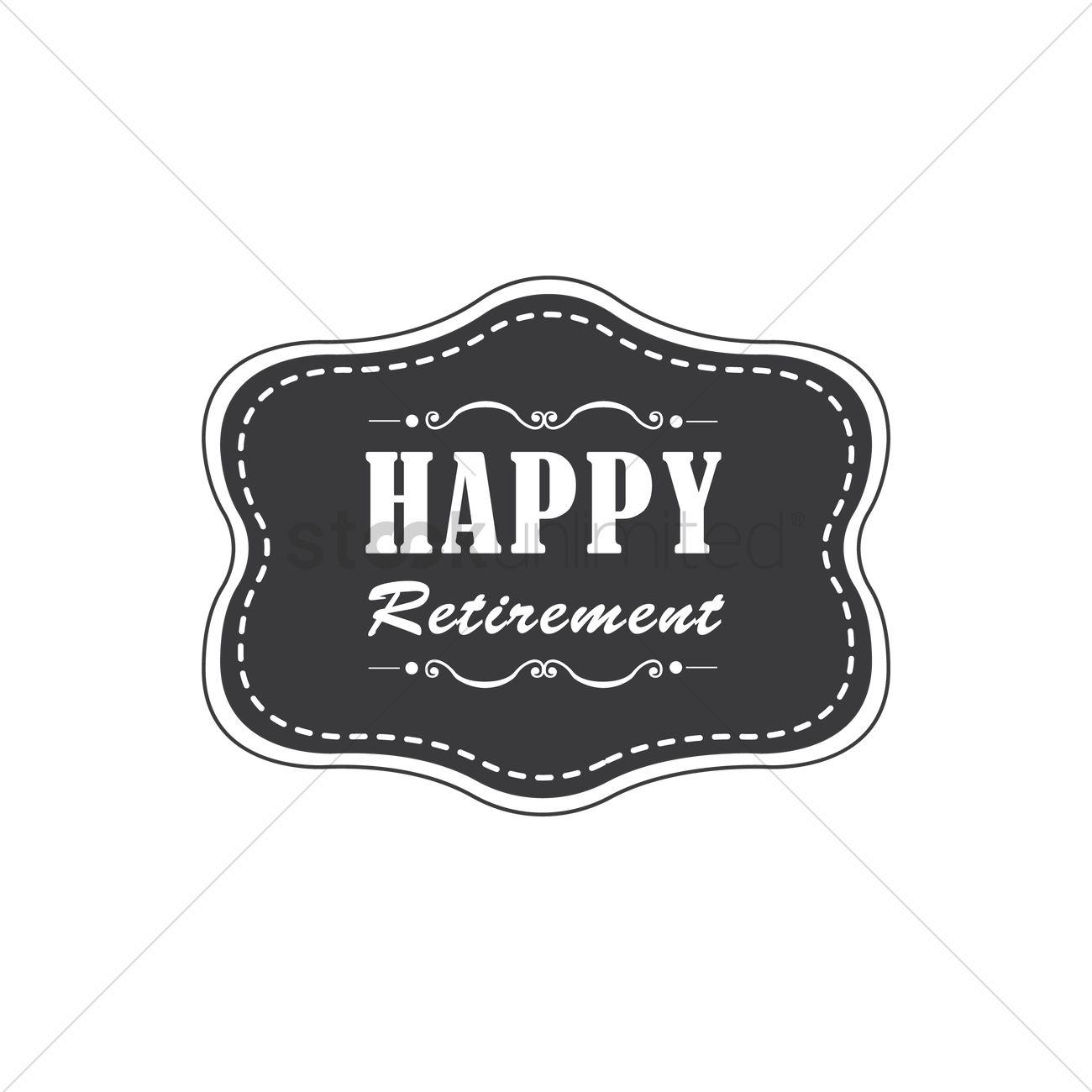 happy retirement label vector image 1791444 stockunlimited clipart retirement humorous clip art retirement borders