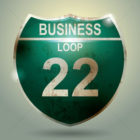 Warning : Business loop 22 sign