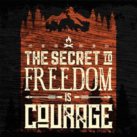 Freedom : Courage typography design