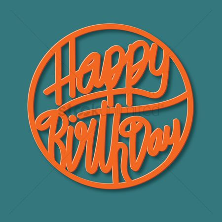 Typographics : Happy birthday
