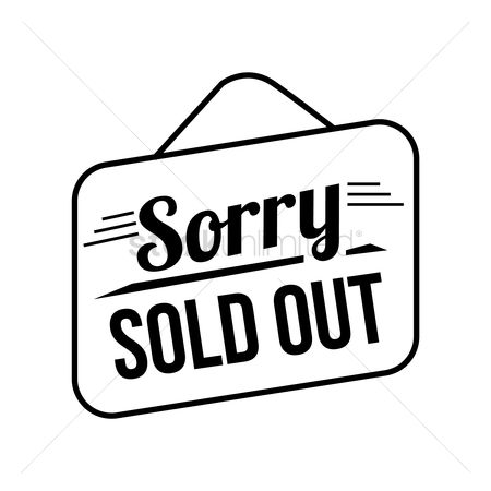 Sold : Sorry sold out signboard