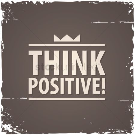 Fonts : Think positive  quote