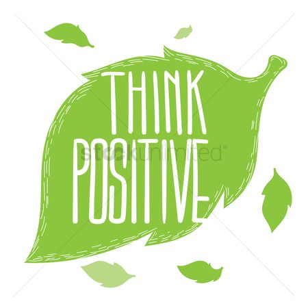 Think : Think positive