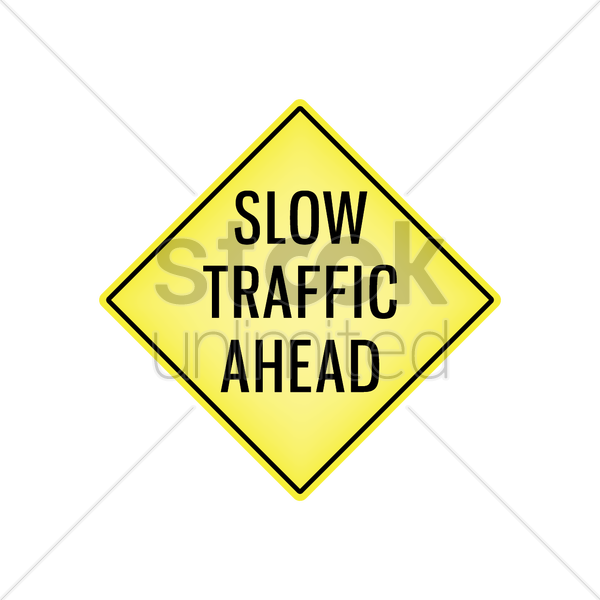 slow traffic ahead signboard vector graphic