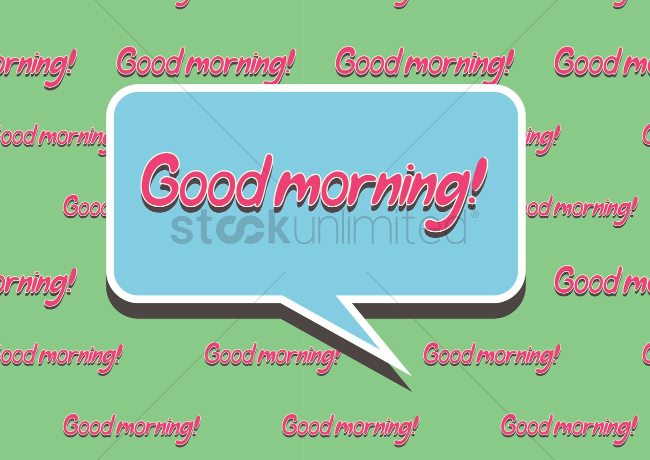 Good Morning Greeting In A Speech Bubble Vector Image 1397440