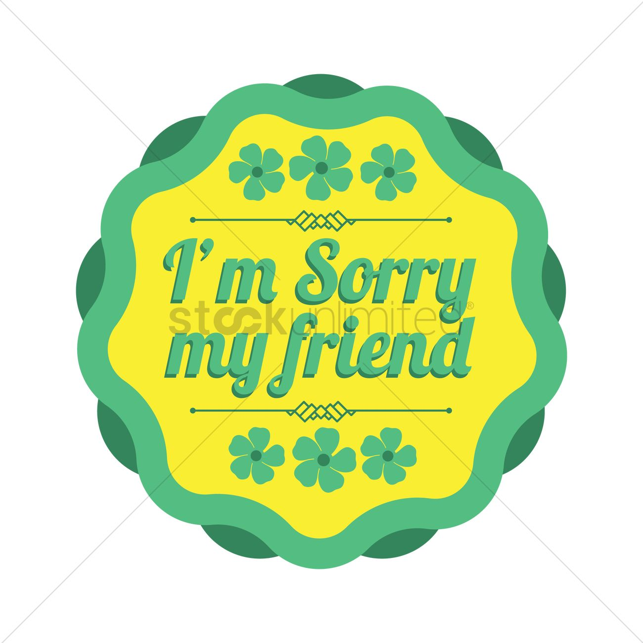 I'm sorry my friend Vector Image - 1828568 | StockUnlimited