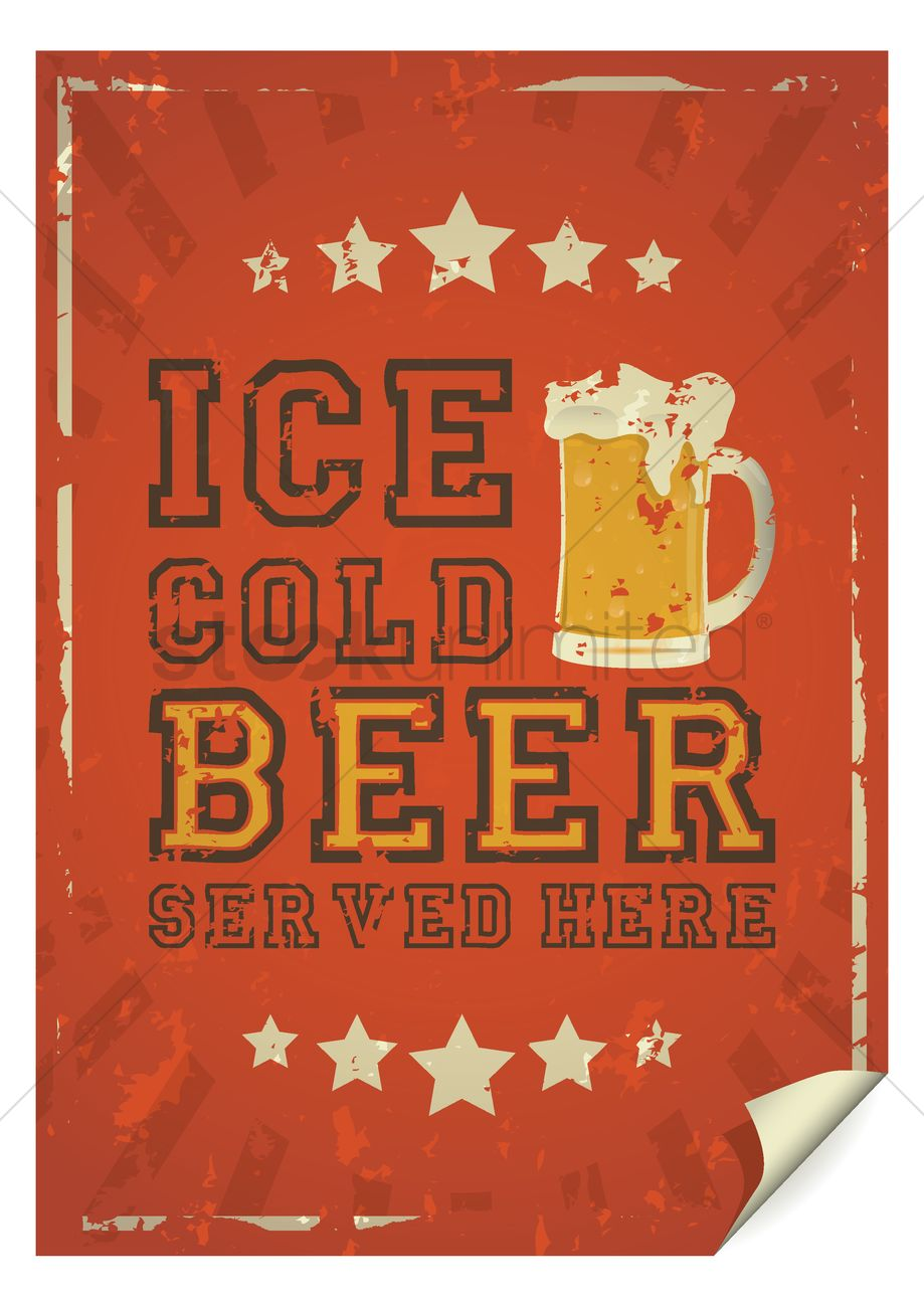 Ice Cold Beer Served Here Poster Vector Graphic